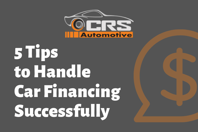 5 Tips to Handle Car Financing Successfully FEATURED