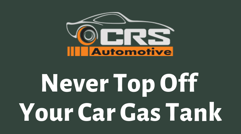 Never Top Off Your Car Gas Tank - FEATURED